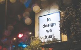 In design we trust poster